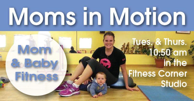 New Session of Moms in Motion Starts Nov  3! - Fitness Corner