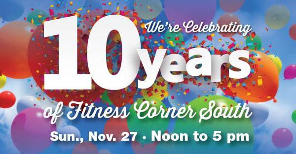 We're Celebrating 10 Years of Fitness Corner South!